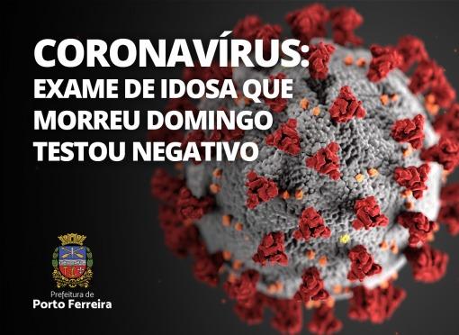 EXAME DE IDOSA DE 64 ANOS QUE MORREU NO DOMINGO DEU NEGATIVO